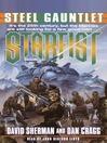 Steel Gauntlet (MP3): Starfist Series, Book 3