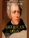 American Lion (MP3): Andrew Jackson in the White House