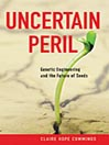 Uncertain Peril (MP3): Genetic Engineering and the Future of Seeds