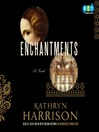 Enchantments (MP3): A novel of Rasputin's daughter and the Romanovs