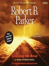 Chasing the Bear: A Young Spenser Novel (MP3): Spenser Series, Book 37