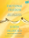 Emotional Freedom (MP3): Liberate Yourself From Negative Emotions and Transform Your Life