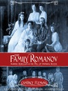 The Family Romanov (MP3): Murder, Rebellion, and the Fall of Imperial Russia