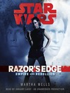 Razor's Edge (MP3): Star Wars: Empire and Rebellion Series, Book 1