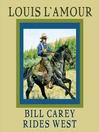 Bill Carey Rides West (MP3)