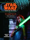 Tempest (MP3): Star Wars: Legacy of the Force Series, Book 3