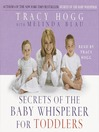 Secrets of the Baby Whisperer For Toddlers (MP3)
