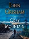 Gray Mountain [electronic resource]