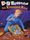 The Kidnapped King (MP3): A to Z Mystery Series, Book 11