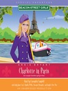 Charlotte in Paris (MP3): Beacon Street Girls Special Adventure Series, Book 1
