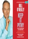 Keep It Pithy (MP3): Useful Observations in a Tough World
