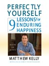 Perfectly Yourself (MP3): 9 Lessons for Enduring Happiness