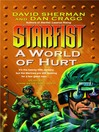 A World of Hurt (MP3): Starfist Series, Book 10