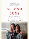 Second Suns (MP3): Two Doctors and Their Amazing Quest to Restore Sight and Save Lives