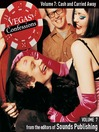 Cash and Carried Away (MP3): From Vegas Confessions, Volume 7