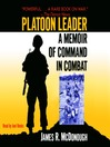 Platoon Leader (MP3): A Memoir of Command in Combat