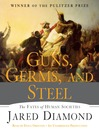 Guns, Germs, and Steel (MP3): The Fates of Human Societies