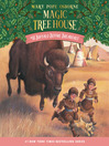 Buffalo Before Breakfast (MP3): Magic Tree House Series, Book 18