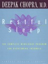 Restful Sleep (MP3): The Complete Mind/Body Program for Overcoming Insomnia