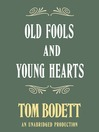 Old Fools and Young Hearts (MP3)