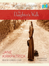 The Daughter's Walk (MP3): A Novel