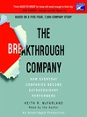The Breakthrough Company (MP3): How Everyday Companies Become Extraordinary Performers