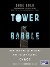 Tower of Babble (MP3): How the United Nations Has Fueled Global Chaos