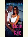Keyshia and Clyde (MP3): A Novel