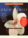 The Orchid Thief (MP3): A True Story of Beauty and Obsession