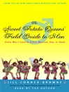 The Sweet Potato Queens' Field Guide to Men (MP3): Every Man I Love Is Either Married, Gay, or Dead