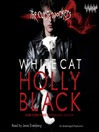 White Cat (MP3): The Curse Workers Series, Book 1