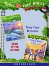 Magic Tree House, Books 9 & 10 (MP3): Dolphins at Daybreak, Ghost Town at Sundown