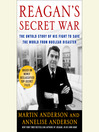 Reagan's Secret War (MP3): The Untold Story of His Fight to Save the World from Nuclear Disaster