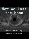 How We Lost the Moon (MP3)