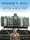 A Nice Little Place on the North Side (MP3): Wrigley Field at One Hundred