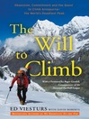 The Will to Climb (MP3): Obsession and Commitment and the Quest to Climb Annapurna—the World's Most Deadly Peak