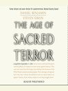 The Age of Sacred Terror (MP3): Radical Islam's War Against America