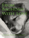 From Baghdad with Love (MP3): A Marine, the War, and a Dog Named Lava