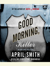 Good Morning, Killer (MP3): Ana Grey Mystery Series, Book 2
