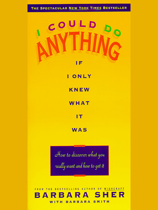 I Could Do Anything If I Only Knew What it Was (MP3): How to Discover What You Really Want and How to Get It
