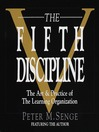 The Fifth Discipline (MP3): The Art & Practice of the Learning Organization