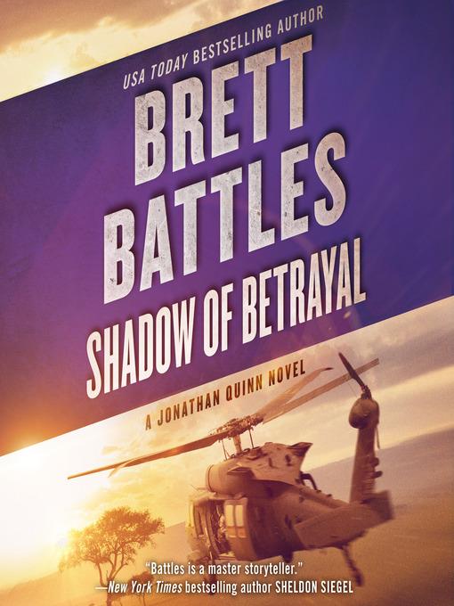 Shadow of Betrayal (MP3): Jonathan Quinn Series, Book 3