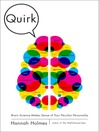 Quirk (MP3): Brain Science Makes Sense of Your Peculiar Personality
