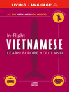In-Flight Vietnamese (MP3): Learn Before You Land
