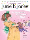Junie B. Jones Is (Almost) a Flower Girl (MP3): Junie B. Jones Series, Book 13