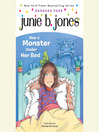 Junie B.Jones Has a Monster Under Her Bed (MP3): Junie B. Jones Series, Book 8