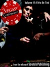 Fit to Be Tied (MP3): From Vegas Confessions, Volume 11