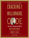 Cracking the Millionaire Code (MP3): Your Key to Enlightened Wealth