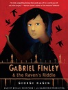 Gabriel Finley and the Raven's Riddle (MP3)