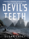 The Devil's Teeth (MP3): A True Story of Survival and Obsession Among America's Great White Sharks